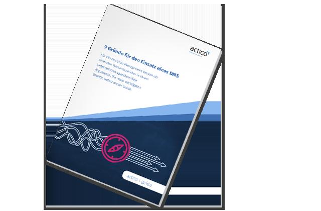 Guide – 9 Gründe für den Einsatz eines Decision Management Systems