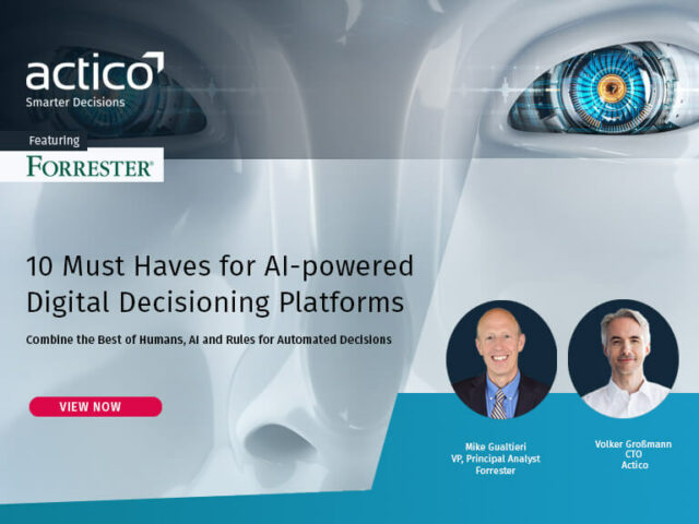 Forrester Webinar: 10 Must Haves for AI-powered Digital Decisioning Platforms
